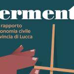 """Copertina del libro """"Primo rapporto sull'economia civile in provincia di Lucca"""". Il titolo che compare è Fermenti e l'immagine è quella di una mano che gioca con lo shangai"""